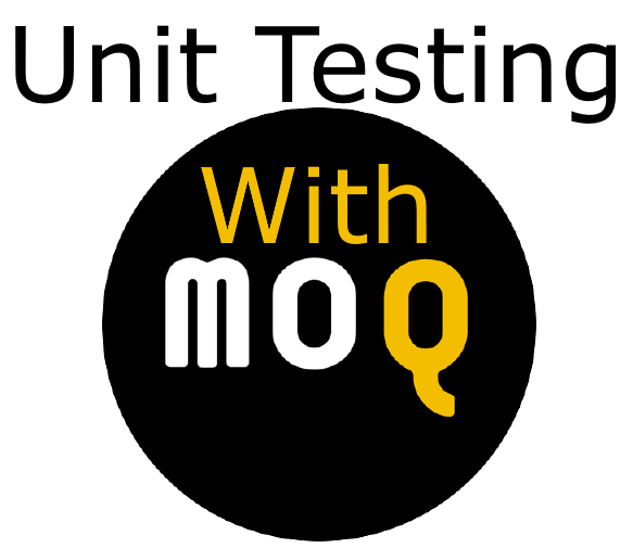 Unit Testing with MOQ